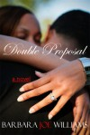 Double Proposal - Barbara Joe Williams