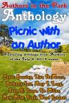 Authors in the Park Anthology - Jul 6, 2013 - Mark Miller, Lisa Demarco, Bethany Jett, Amy I Long, Jean E. Lane, De Miller, Linda Wood Rondeau, Janet Beasley