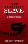 "Nat Turner's Slave Rebellion: Including the 1831 ""Confessions"" (African American) - Herbert Aptheker, Bettina Aptheker"
