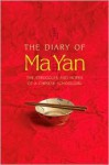 The Diary of Ma Yan: The Struggles and Hopes of a Chinese Schoolgirl - Ma Yan, Pierre Haski