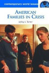American Families in Crisis: A Reference Handbook - Jeffrey Turner