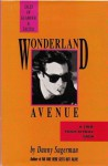 Wonderland Avenue: Tales of Glamour and Excess - Danny Sugarman