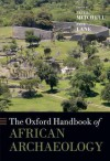 The Oxford Handbook of African Archaeology - Peter Mitchell, PAUL LANE