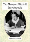 The Margaret Mitchell Encyclopedia - Anita Price Davis