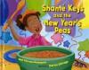Shante Keys and the New Year's Peas - Gail Piernas-Davenport, Marion Eldridge