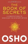 The Book of Secrets: 112 Meditations to Discover the Mystery Within - Osho