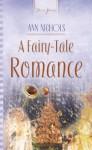 A Fairy-Tale Romance (Truly Yours Digital Editions) - Ann Nichols
