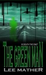 The Green Man - Lee Mather