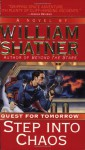 Step into Chaos: Quest for Tomorrow #3 - William Shatner