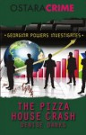 The Pizza House Crash (Georgina Powers) - Denise Danks