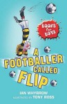 A Footballer Called Flip - Ian Whybrow
