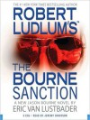 Robert Ludlum's (TM) The Bourne Sanction - Eric Van Lustbader, Jeremy Davidson
