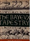 The Bayeux Tapestry - F.M. Stenton, James Mann, John L. Nevinson, Francis Wormald, Simone Bertrand, R. Allen Brown, George Wingfield Digby, Charles H. Gibbs-Smith