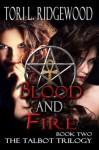 Blood and Fire - Tori L. Ridgewood