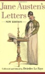 The Letters of Jane Austen; Selected from the Compilation of Her Great Nephew, Edward, Lord Bradbourne - The Original Classic Edition - Jane Austen