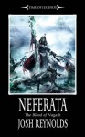 Neferata: Blood of Nagash - Joshua Reynolds