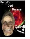 Darrell's Dark Dreams - Darrell B. Nelson