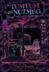 Tumtum & Nutmeg (Tumtum and Nutmeg) - Emily Bearn