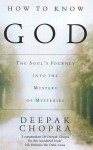 How To Know God - Deepak Chopra