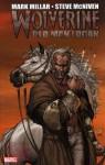 Wolverine Old Man Logan - Mark Millar, Steve McNiven