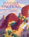 Invisible Kingdoms: Jewish Tales of Angels, Spirits, and Demons - Howard Schwartz