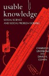 Usable Knowledge: Social Science and Social Problem Solving - Charles E. Lindblom, David K. Cohen