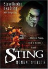 Sting: Moment of Truth - Steve a.k.a Sting Borden, George King, Sting