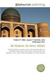 Al-Hakim Bi-Amr Allah - Frederic P. Miller, Agnes F. Vandome, John McBrewster