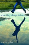 What They Always Tell Us - Martin Wilson