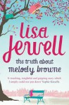 The Truth About Melody Browne - Lisa Jewell