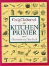 Craig Claiborne's Kitchen Primer - Craig Claiborne