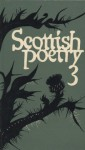 Scottish Poetry 3 - George Bruce, Maurice Lindsay, Edwin George Morgan