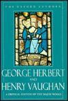 George Herbert and Henry Vaughan - George Herbert, Henry Vaughan