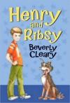 Henry and Ribsy - Beverly Cleary, Tracy Dockray