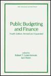 Public Budgeting and Finance - Robert T. Golembiewski, Jack Rabin