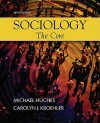 Sociology: The Core - Michael Hughes
