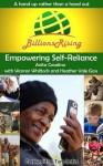 Billions Rising: Empowering Self-Reliance Around the Globe - Warren Whitlock, Heather Vale Goss, Anita Casalina