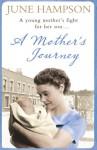 A Mother's Journey - June Hampson, Annie Aldington
