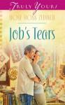 Job's Tears (Truly Yours Digital Editions) - Rose Ross Zediker