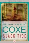 Slack Tide - George Harmon Coxe