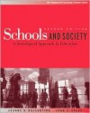 Schools and Society: A Sociological Approach to Education - Jeanne H. Ballantine, Joan Z. Spade