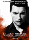 Smoke and Mirrors (The blood and Light Vampires) - Rue Volley