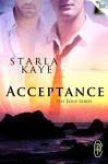 Acceptance - Starla Kaye