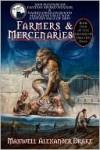 Farmers & Mercenaries - Genesis of Oblivion Bk 1 (Trade) - Maxwell Alexander Drake, Patrick LoBrutto, Jo Wilkins