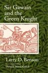 Sir Gawain and the Green Knight: A Close Verse Translation - Larry D. Benson, Daniel Donoghue