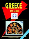 Greece Tax Guide - USA International Business Publications, USA International Business Publications