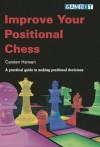 Improve Your Positional Chess - Carsten Hansen