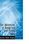 The Adventures of Reddy Fox and Prickly Porky - Thornton W. Burgess