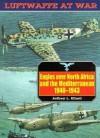 Luftwaffe 4: Eagles Over Africa (Luftwaffe at War, 4) - Jeffrey L. Ethell