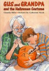 Gus and Grandpa and the Halloween Costume - Claudia Mills, Catherine Stock